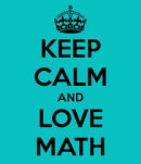 keep-calm-and-love-math